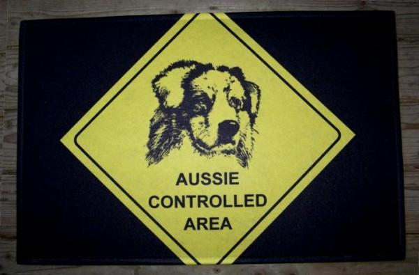 Australian Shepherd Fußmatte -Aussie Controlled Area