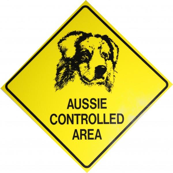Australian Shepherd Schild - Aussie Controlled Area / 19cm